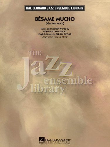 B(c)same Mucho (Kiss Me Much) - Series: Jazz Ensemble Library Level: 4 - Score & Parts