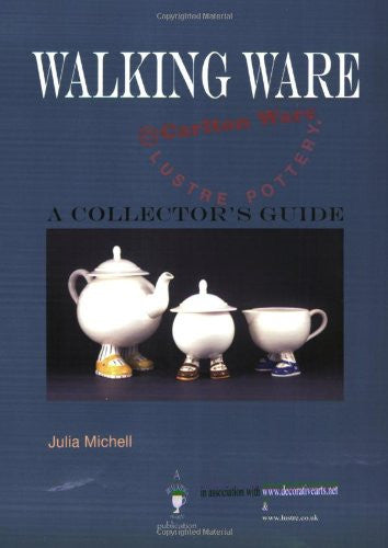 Walking Ware: A Collector's Guide