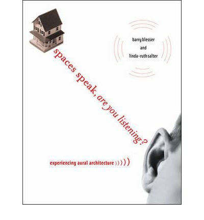Spaces Speak, are You Listening?: Experiencing Aural Architecture (Paperback) - Common