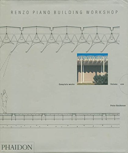 Renzo Piano Building Workshop: Complete Works (Volume One)