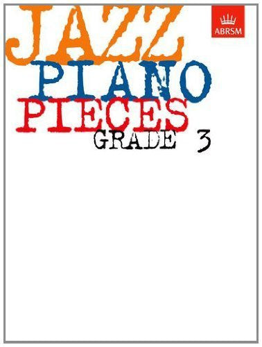 Jazz Piano Pieces, Grade 3 (ABRSM Exam Pieces) by ABRSM (1998) Sheet music