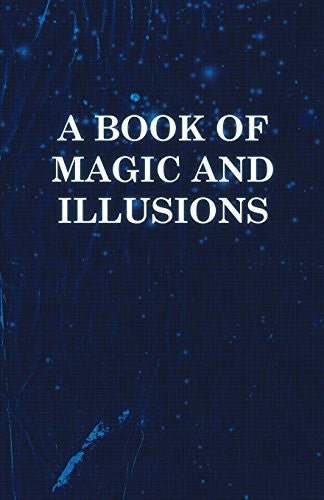 A Book of Magic and Illusions