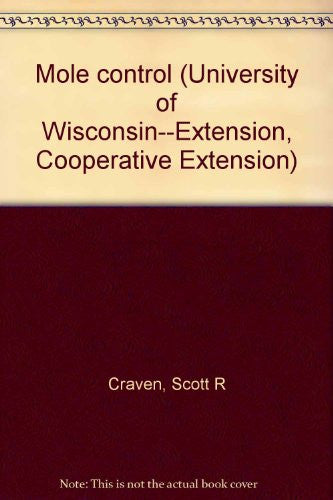 Mole control (University of Wisconsin--Extension, Cooperative Extension)