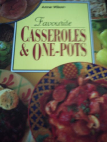 Favourite Casseroles and One-pots
