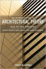 An Introduction to Architectural Theory: 1968 to the Present 1st (first) edition Text Only