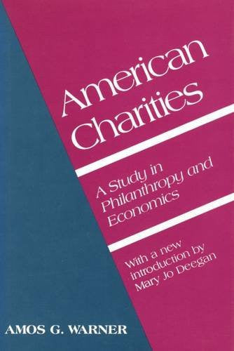 American Charities: A Study in Philanthropy and Economics