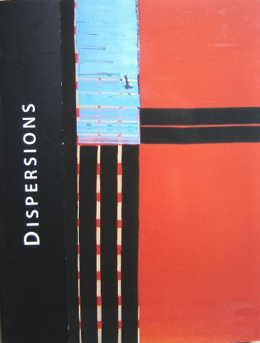 Dispersions. a Decade of Art from Spain. Selections from the Coca-Cola Foundation Collection, Madrid.