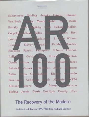 The Recovery of the Modern: Architectural Review 1980-1995: Key Text and Critique