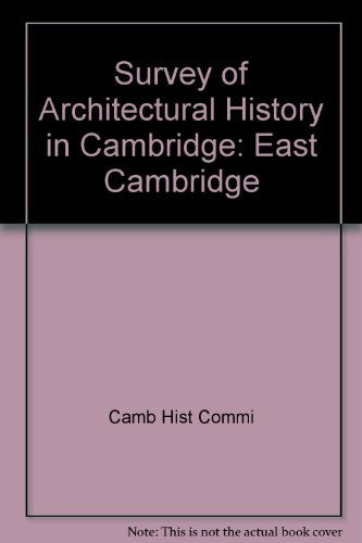 Survey of Architectural History in Cambridge: East Cambridge