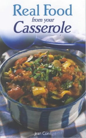 Real Food from Your Casserole