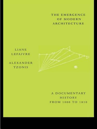 Emergence of Modern Architecture: A Documentary History from 1000 to 1810