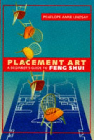 Placement Art: Beginner's Guide To Feng Shui