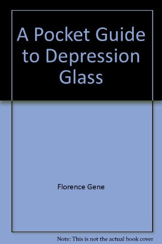 Pocket Guide to Depression Glass