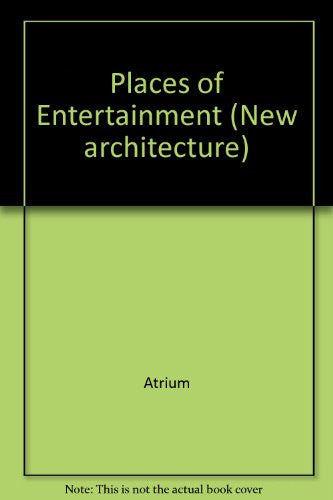 Places of Entertainment - 9 (New architecture) (Spanish Edition)