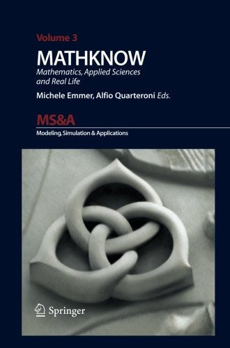 MATHKNOW: Mathematics, Applied Science and Real Life (MS&A)