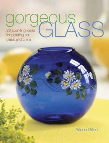 Gorgeous Glass: 20 Sparkling Ideas For Painting On Glass & China