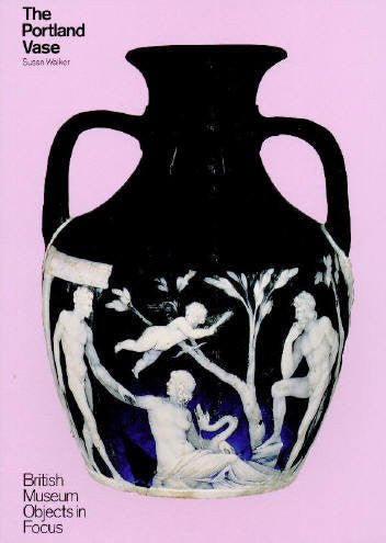 The Portland Vase (British Museum Objects in Focus)