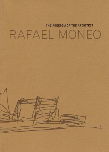 Rafael Moneo: The Freedom Of the Architect: The Raoul Wallenberg Lecture