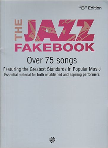 The Jazz Fakebook: B-flat Edition