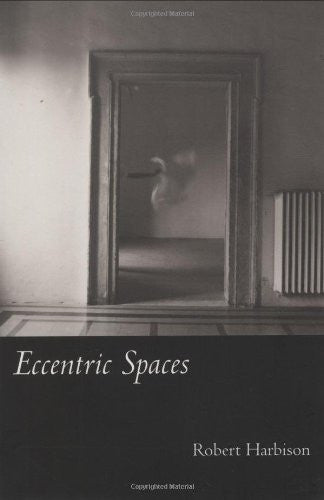 Eccentric Spaces [Paperback]