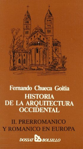 Historia de La Arquitectura Occidental II (Spanish Edition)