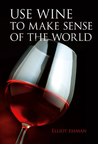 Use Wine to Make Sense of the World