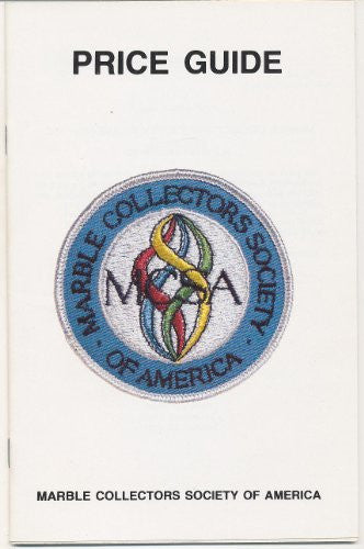 Marble Collectors Society of America Price Guide 85