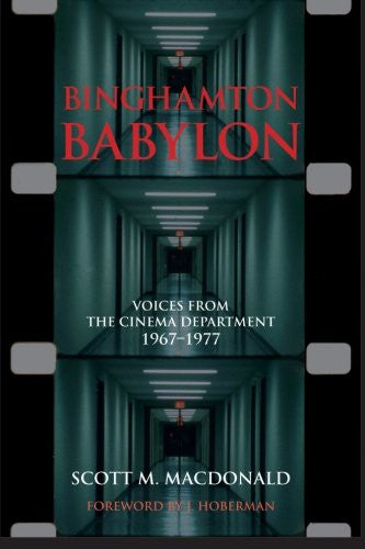Binghamton Babylon: Voices from the Cinema Department, 1967-1977 (SUNY series, Horizons of Cinema)