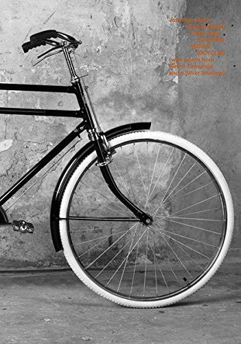 Jonathan Monk: Less Is More Than One Hundred Indian Bicycles: (With Words from Rirkrit Tiravanija and a Silver Shadow)