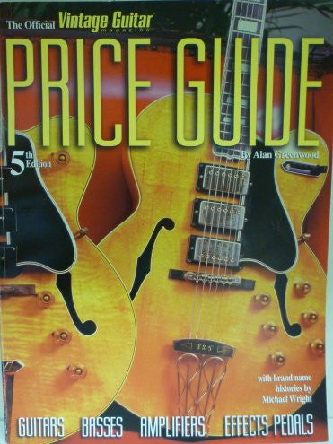 The Official Vintage Guitar Instrument Price Guide (Official Vintage Guitar Magazine Price Guide)