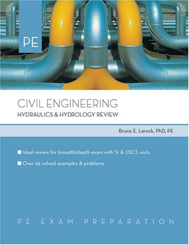 Civil Engineering: Hydraulics & Hydrology Review