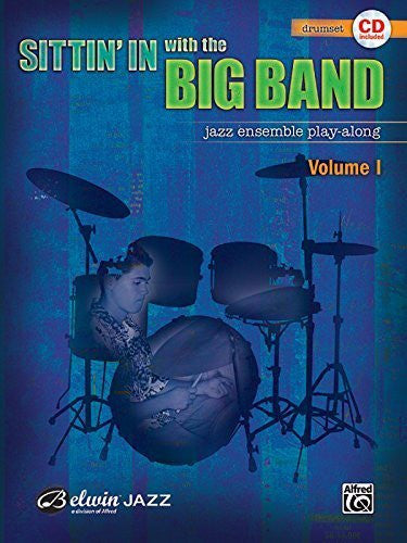 By Alfred Publishing - Sittin In With The Big Band Jazz Ensemble Play-Along (Book & CD) (Pap/Com) (2007-11-13) [Sheet music]