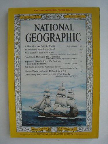 National Geographic Magazine, April 1962 (Vol. 121, No. 4)