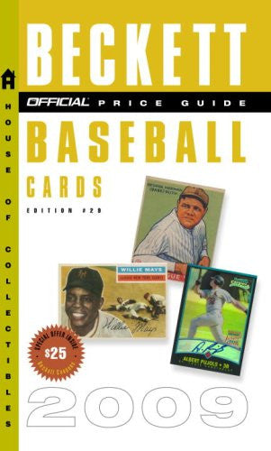 The Official Beckett Price Guide to Baseball Cards 2009, Edition #29 (Beckett Official Price Guide to Baseball Card)