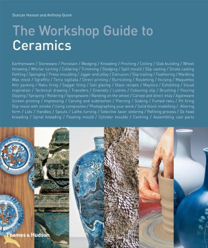 The Studio Guide to Ceramics. Duncan Hooson, Anthony Quinn