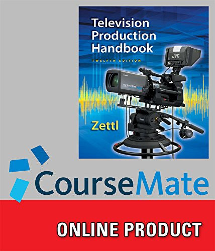 CourseMate for Zettl's Television Production Handbook, 12th Edition