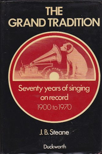 Grand Tradition: 70 Years of Singing on Record
