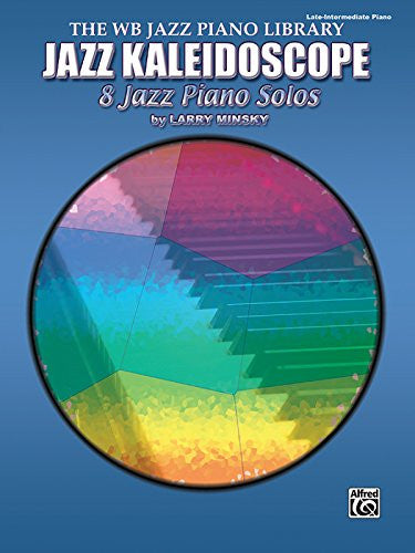 Jazz Kaleidoscope: 8 Jazz Piano Solos (The Wb Jazz Piano Library)