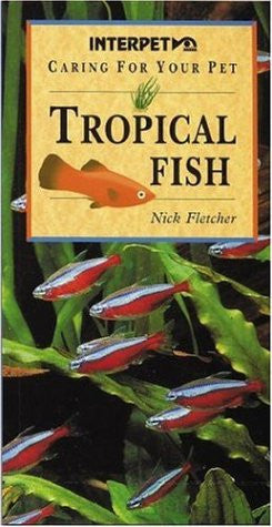 Tropical Fish (Caring for Your Pet)