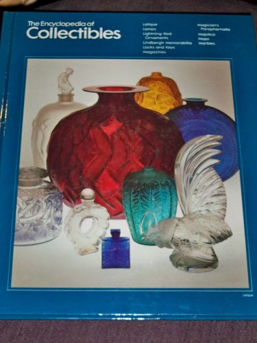 The Encyclopedia of Collectibles: Lalique to Marbles
