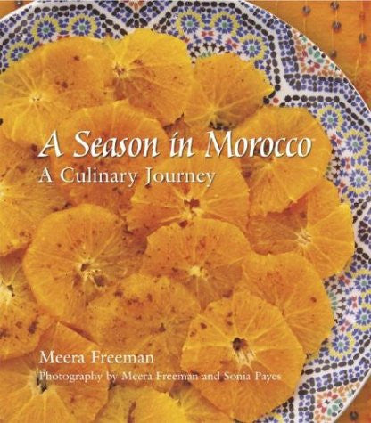 A Season in Morocco: Recipes & Travels