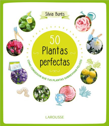 50 plantas perfectas / 50 Perfect Plants (Spanish Edition)