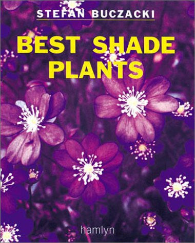 "Best Shade Plants (""Amateur Gardening"" Guide)"