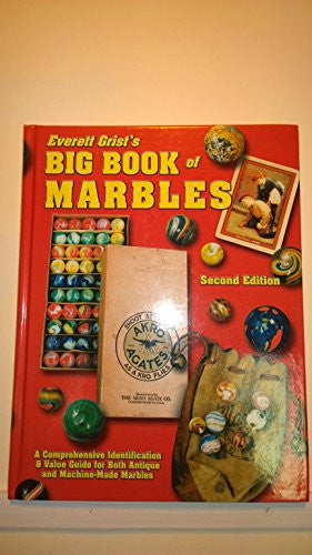 Everett Grist's Big Book of Marbles Second Edition