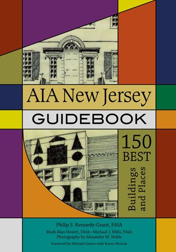 AIA New Jersey Guidebook: 150 Best Buildings and Places (Rivergate Books (Paperback))