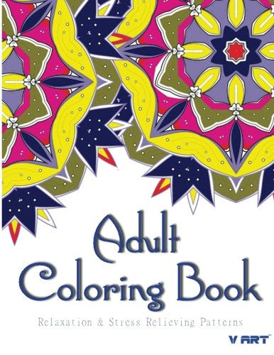 Adult Coloring Book: Coloring Books For Adults : Relaxation & Stress Relieving Patterns (Volume 30)