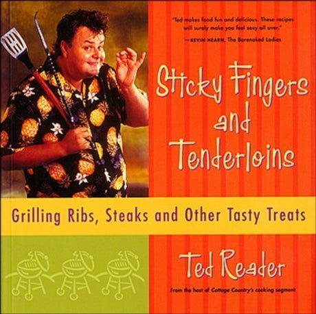 Sticky Fingers and Tenderloins by Ted Reader (Sep 23 2002)