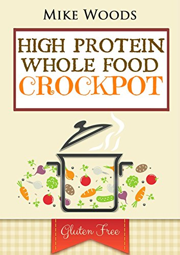 Whole Food: High Protein Crockpot Dump Meals