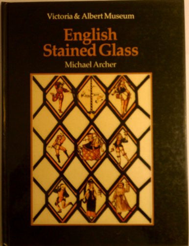 An Introduction to Stained Glass: English Stained Glass: Victoria & Albert Museum