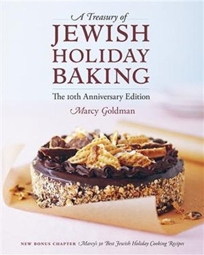 A Treasury of Jewish Holiday Baking by Marcy Goldman (Sep 15 2009)